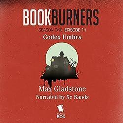 Bookburners: Codex Umbra: Episode 11