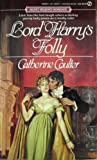 Lord Harry's Folly, Catherine Coulter, 0451162714