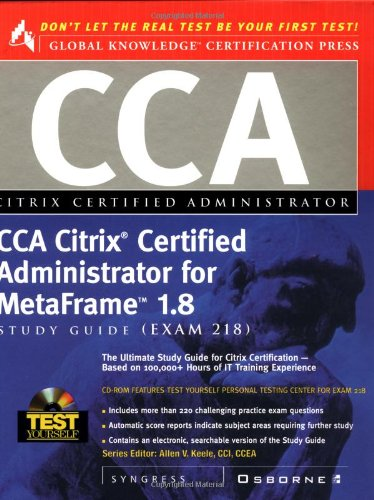 Download CCA Citrix Certified Administrator for MetaFrame 1.8 Study Guide (Exam 218) ebook