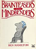 Brainteasers and Mindbenders, B. Hamilton, 0130809454
