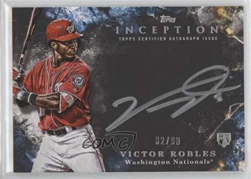 Victor Robles #32/99 (Baseball Card) 2018 Topps Inception - Inception Silver Signings #SS-VR