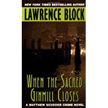 When the Sacred Ginmill Closes (Matthew Scudder Mysteries Book 6)