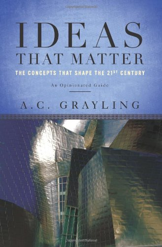 Ideas That Matter: The Concepts That Shape the 21st Century ebook