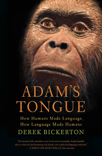 Adam's Tongue: How Humans Made...