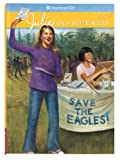 Julie and the Eagles (American Girl (Quality))
