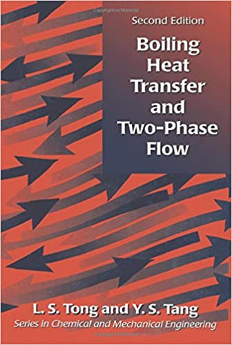 Boiling heat transfer and two phase flow series in chemical and boiling heat transfer and two phase flow series in chemical and mechanical engineering 1st edition fandeluxe Choice Image