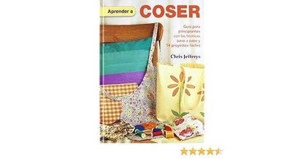 Aprender a Coser: Guía para Principiantes con las Técnicas Paso a ...
