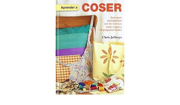 Aprender a coser / Learn to Sew: Guía para principiantes con ...