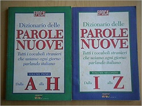 Dizionario Delle Parole Nuove Tutti I Vocaboli Stranieri Che Usiamo