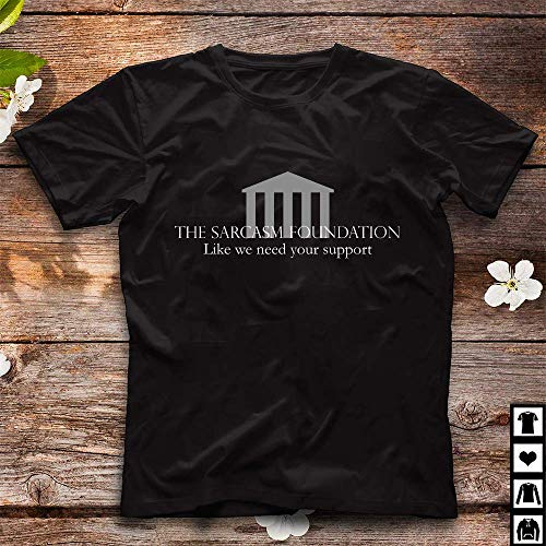 The Sarcasm Foundation - White 31 Tshirt Hoodie for Men Women ()