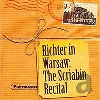 Sviatoslav Richter - Richter In Warsaw: The Scriabin Rec