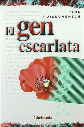 Gen Escarlata, El por Pere Puigdomenech epub