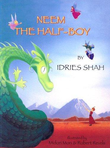 Neem The Half Boy Shah Idries Mori Midori Revels Robert 9781
