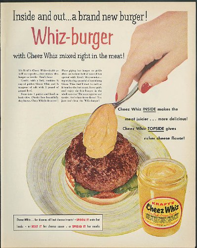 inside-out-a-brand-new-burger-whiz-burger-kraft-cheez-whiz-ad-1955