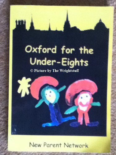 Read Online Oxford for the Under-Eights pdf