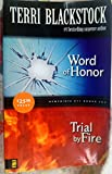 Word of Honor/Trial By Fire