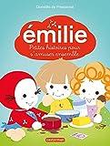 Émilie - 5 Petites histoires pour s'amuser ensemble: Émilie et ses cousins - Émilie fait un gâteau - Émilie et les marionnettes - Émilie et les poussins - Émilie et le pique-nique (French Edition)
