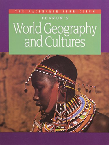Fearon's World Geography and Cultures (Pacemaker Curriculum)