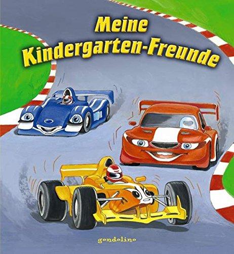 Meine Kindergarten-Freunde (Rennautos) Gebundenes Buch – 3. September 2012 gondolino 3811233068 Zielgruppenalter empfohlenes Alter