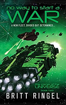 No Way to Start a War (TCOTU, Book 2) (This Corner of the Universe) by [Ringel, Britt]