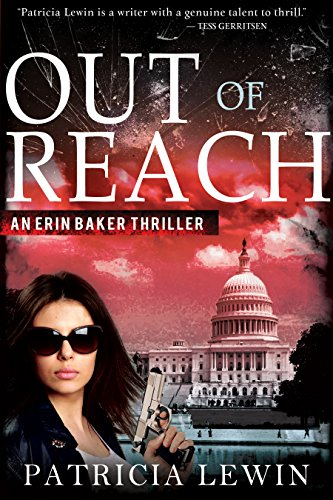 Out Of Reach (An Erin Baker Thriller Book 1) cover