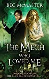 The Mech Who Loved Me (The Blue Blood Conspiracy) (Volume 2)