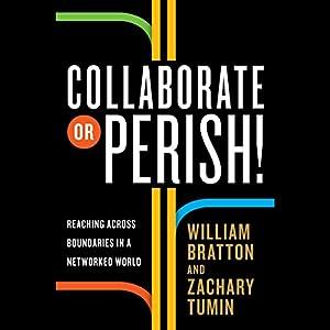 Collaborate or Perish! Audiobook