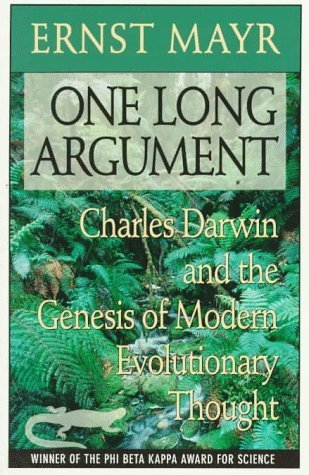 One Long Argument: Charles Darwin and the Genesis of Modern Evolutionary Thought (Questions of Science) by Mayr, Ernst published by Harvard University Press [ Paperback ]