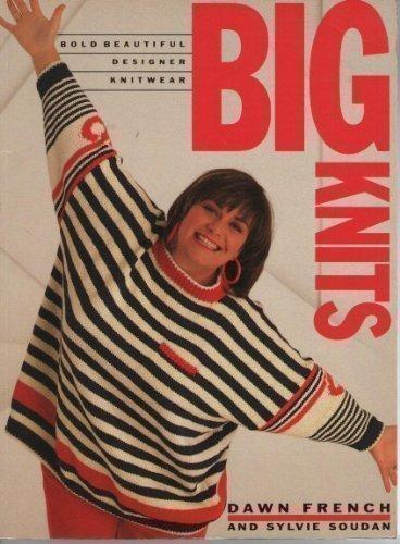 Big Knits: Bold, Beautiful, Designer Knitwear