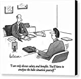 'I Can Only Discuss Salary And Benefits. You'll' by Leo Cullum, New Yorker, July 22nd, 1996, Canvas Print