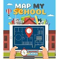 Map My School (Mapping My World)