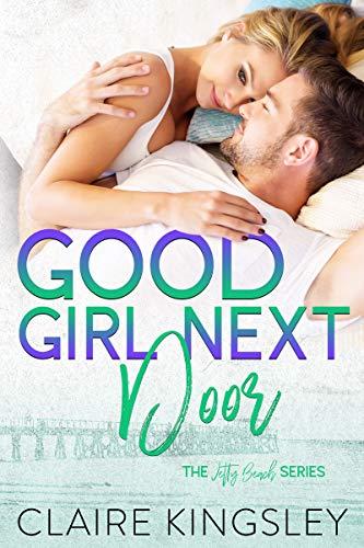 Good Girl Next Door (Jetty Beach Book 6) (Best Ever Karaoke)