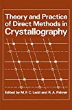 img - for Theory and Practice of Direct Methods in Crystallography book / textbook / text book