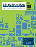 Gadgets and Gizmos: Personal Electronics and the Library, Jason Griffey, 0838958095