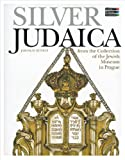 Silver Judaica : From the Collection of the Jewish Museum in Prague, Kuntos, Jaroslav, 8087366123