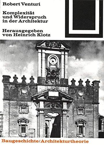Komplexität und Widerspruch in der Architektur. Taschenbuch – 3. Mai 2000 Robert Venturi Birkhäuser Verlag 3764363592 ARCHITECTURE