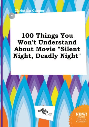 100 Things You Won't Understand about Movie Silent Night, Deadly Night