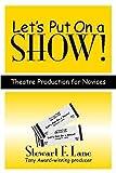 Let's Put on a Show!, Stewart F. Lane, 0325009813
