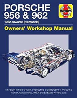Porsche excellence was expected the comprehensive history of the porsche 956 962 owners workshop manual haynes manuals fandeluxe Image collections