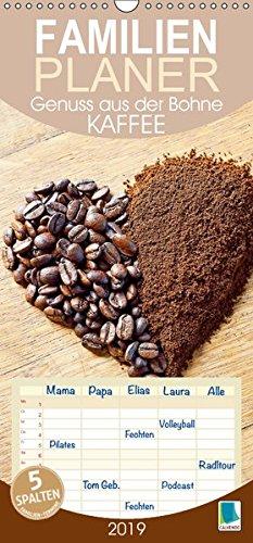 Kaffee: Genuss aus der Bohne (Wandkalender 2019 PRO_49_format hoch): Kaffee: Das Handwerk eines Barista, Familienplaner 5 Spalten (Familienplaner, 14 Seiten ) (CALVENDO Lifestyle) 3670134573 Getränke Arabica Birthday calendar