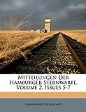 Mitteilungen der Hamburger Sternwarte, Volume 2, Issues 5-7, Hamburger Sternwarte, 1286476526