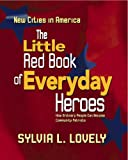The Little Red Book of Everyday Heroes, Lovely Sylvia, 1883589851