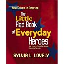 The Little Red Book of Everyday Heroes