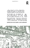 Gender, Health and Welfare, , 0415187001