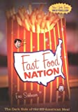 Fast Food Nation: The Dark Side of the All-American Meal by Eric Schlosser (2001-01-17)