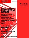 Final Safety Evaluation Report: Related to the Combined Licenses for Vogtle Electric Generating Plant, Units 3 and 4, Volume 1, U. S. Nuclear Commission, 1499623380