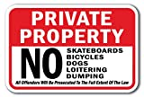 Private Property No Skateboards Bicycles Dogs Loitering Dumping - Best Reviews Guide