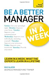 Be a Better Manager in a Week: Teach Yourself (TYW)