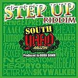 "SOUTH YAAD MUZIK ""STEP UP RIDDIM"""