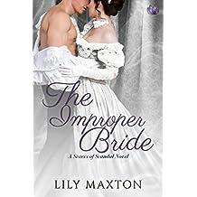 The Improper Bride (Sisters of Scandal Book 5)